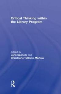 Critical Thinking Within the Library Program
