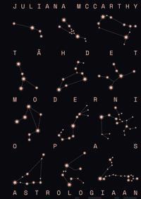 Tähdet : moderni opas astrologiaan