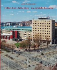 Folkets hus i Göteborg - en särskild historia - Arne Hasselgren pdf epub