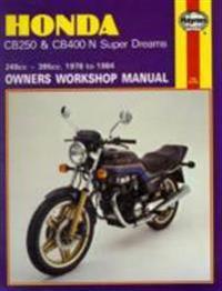 Honda CB250 and CB400N Superdreams Owner's Workshop Manual
