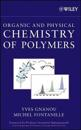 Organic and Physical Chemistry of Polymers