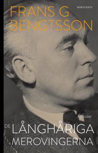 De långhåriga merovingerna - Frans G. Bengtsson | Laserbodysculptingpittsburgh.com