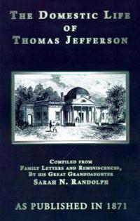 The Domestic Life of Thomas Jefferson