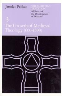 The Growth of Medieval Theology