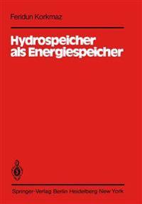 Hydrospeicher als Energiespeicher