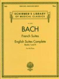 Bach: French Suites and English Suites Complete, Books I and II: For the Piano