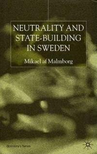 Neutrality and State-Building in Sweden