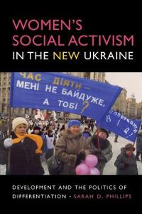 Women's Social Activism in the New Ukraine