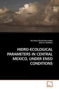 Hidro-ecological Parameters in Central Mexico, Under Enso Conditions