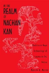 In the Realm of Nachan Kan