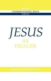 Understanding Jesus Today
