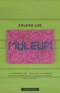 Muleum - Erlend Loe | Ridgeroadrun.org
