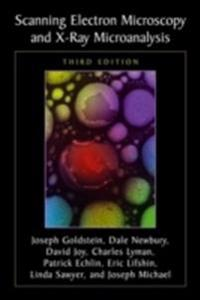 Scanning electron microscopy and x-ray microanalysis - third edition