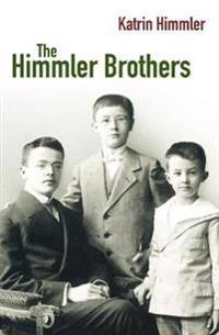 The Himmler Brothers