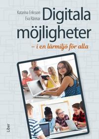 Digitala möjligheter : i en lärmiljö för alla - Katarina Eriksson, Eva Rännar | Laserbodysculptingpittsburgh.com