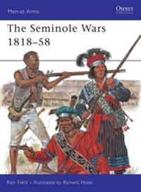 The Seminole Wars 1818-58