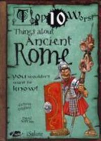 Things about ancient rome - you wouldnt want to know!