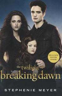 Breaking Dawn [With Poster]