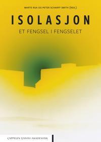 Isolasjon : et fengsel i fengselet