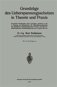 Grundz�ge Des Ueberspannungsschutzes in Theorie Und Praxis