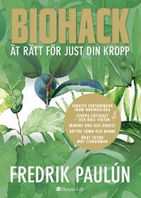 Biohack : ät rätt för just din kropp