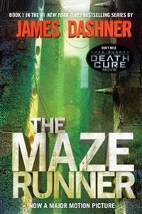 The Maze Runner (Maze Runner, Book One): Book One