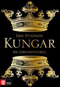 Kungar : en världshistoria