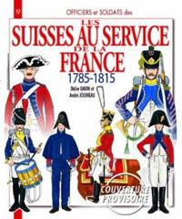 The Swiss in French Service: 1785-1815