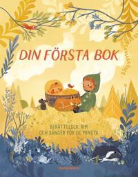 Din första bok : berättelser, rim och sånger för de minsta