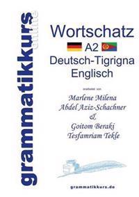 Worterbuch A2 Deutsch-Tigrigna-Englisch