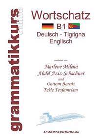 Worterbuch Deutsch - Tigrigna - Englisch Niveau B1