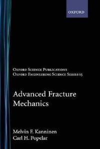 Advanced Fracture Mechanics