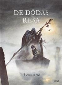 De dödas resa - Lena Arro pdf epub
