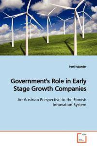 Government's Role in Early Stage Growth Companies