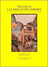 The Life of Lazarillo De Tormes/LA Vida De Lazarillo De Tormes Y De Sus Fortunas Y Adversidades
