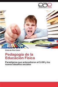 Pedagogia de La Educacion Fisica