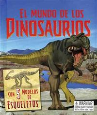 El mundo de los dinosaurios / The Dinosaurs World