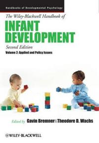The Wiley-Blackwell Handbook of Infant Development, Volume 2: Applied and Policy Issues