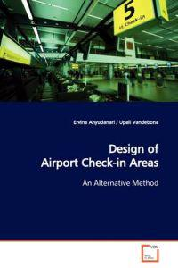 Design of Airport Check-in Areas