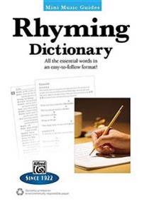 Mini Music Guides -- Rhyming Dictionary: All the Essential Words in an Easy-To-Follow Format!