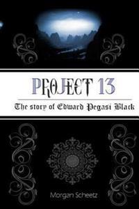 Project 13: The Story of Edward Pegasi Black