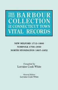 The Barbour Collection of Connecticut Town Vital Records. Volume 30