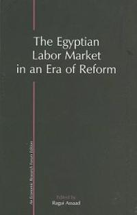 The Egyptian Labor Market in an Era of Reform