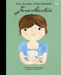 Små människor, stora drömmar. Jane Austen