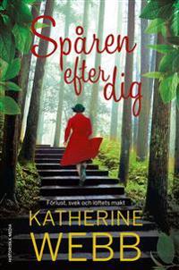 Spåren efter dig - Katherine Webb pdf epub