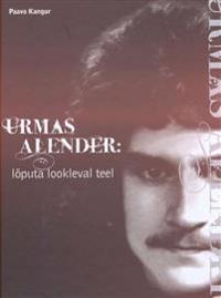 Urmas Alender: lõputa lookleval teel