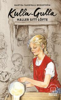 Kulla-Gulla håller sitt löfte - Martha Sandwall-Bergström pdf epub