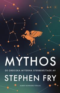 Mythos : de grekiska myterna återberättade