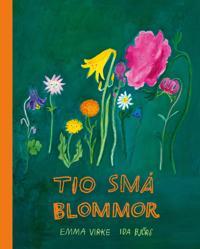 Tio små blommor - Emma Virke, Ida Björs pdf epub