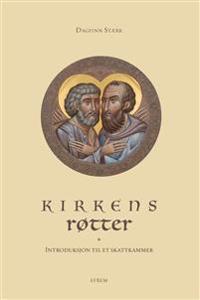 Kirkens røtter - Dagfinn Stærk   Ridgeroadrun.org